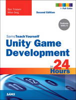 Unity Game Development in 24 Hours,...