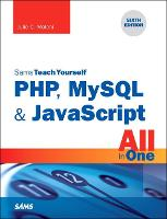 PHP, MySQL & JavaScript All in One,...
