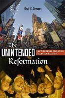 The Unintended Reformation: How a...