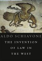 The Invention of Law in the West