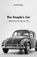 The People's Car: A Global History of...