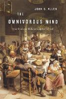 The Omnivorous Mind: Our Evolving...