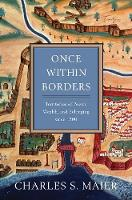 Once Within Borders: Territories of...