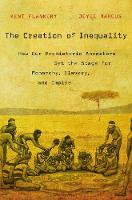The Creation of Inequality: How Our...