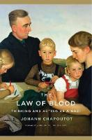 The Law of Blood: Thinking and Acting...