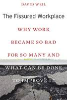 The Fissured Workplace: Why Work...