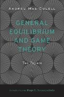 General Equilibrium and Game Theory:...