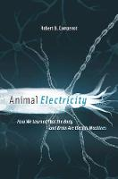 Animal Electricity: How We Learned...