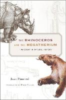 The Rhinoceros and the Megatherium: ...