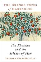 The Orange Trees of Marrakesh: Ibn...