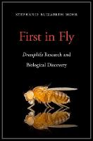 First in Fly: Drosophilaresearch and...