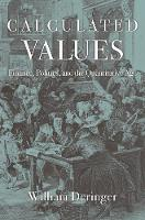 Calculated Values: Finance, Politics,...