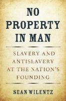 No Property in Man: Slavery and...