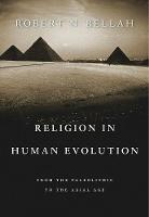 Religion in Human Evolution: From the...