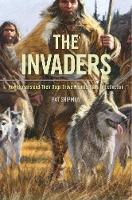 The Invaders: How Humans and Their...