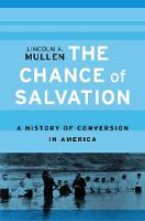 The Chance of Salvation: A History of...