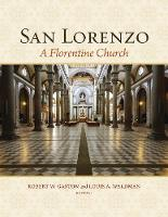 San Lorenzo: A Florentine Church
