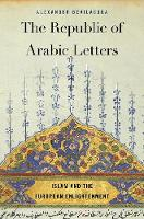 The Republic of Arabic Letters: Islam...