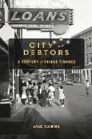 City of Debtors: A Century of Fringe...