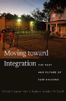 Moving Toward Integration: The Past...