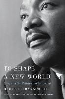 To Shape a New World: Essays on the...