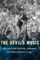 The Devil's Music: How Christians...