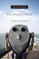 The Hungry Mind: The Origins of...