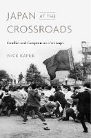 Japan at the Crossroads: Conflict and...