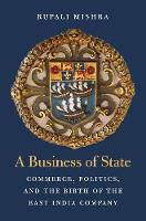 A Business of State: Commerce,...