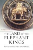 The Land of the Elephant Kings: ...