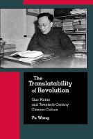 The Translatability of Revolution: ...