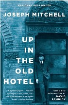 Up in the Old Hotel: Reportage from...