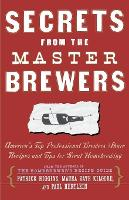 Secrets from the Master Brewers:...