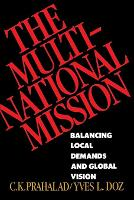 The Multinational Mission: Balancing...