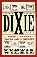 Dixie: A Personal Odyssey Through...
