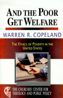 And the Poor Get Welfare: The Ethics...