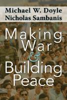 Making War and Building Peace: United...