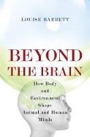 Beyond the Brain: How Body and...