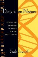 Designs on Nature: Science and...