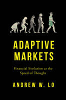 Adaptive Markets: Financial Evolution...