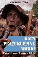 Does Peacekeeping Work?: Shaping...