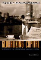 Globalizing Capital: A History of the...