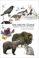 The Arctic Guide: Wildlife of the Far...