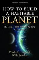 How to Build a Habitable Planet: The...
