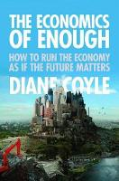 The Economics of Enough: How to Run...