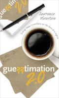 Guesstimation 2.0: Solving Today's...