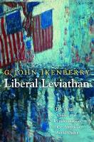 Liberal Leviathan: The Origins,...