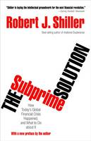 The Subprime Solution: How Today's...