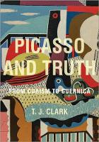 Picasso and Truth: From Cubism to...
