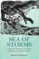 Sea of Storms: A History of ...
